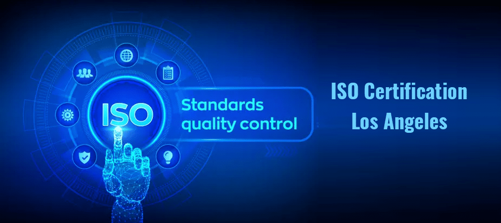 ISO Certification Los Angeles